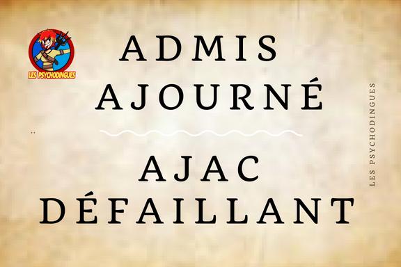 Admis Ajac Ajourné Défaillant