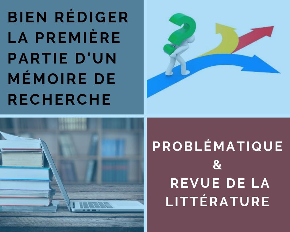 Mémoire de recherche : préparer sa problématique et revue de la littérature