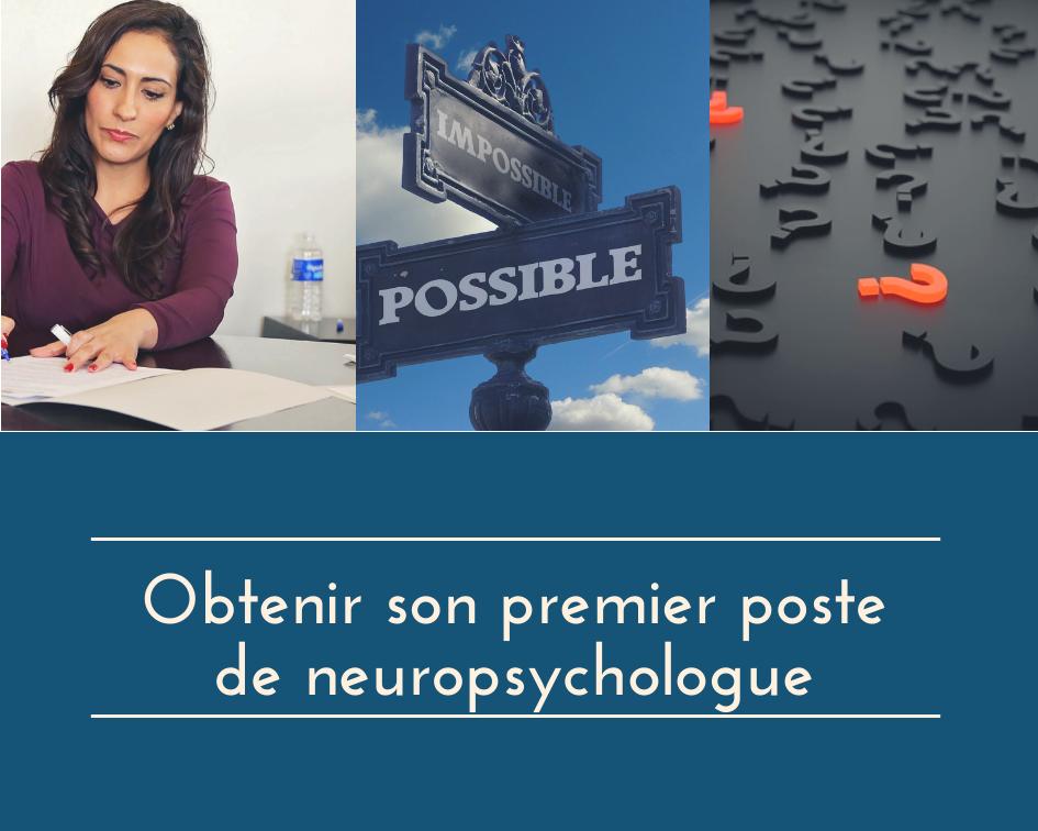 Obtenir son premier poste de neuropsychologue