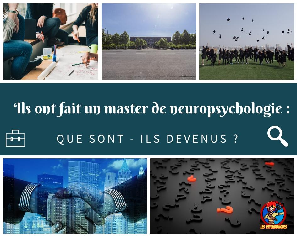 Ils ont fait un master de neuropsychologie : que sont-ils devenus ?